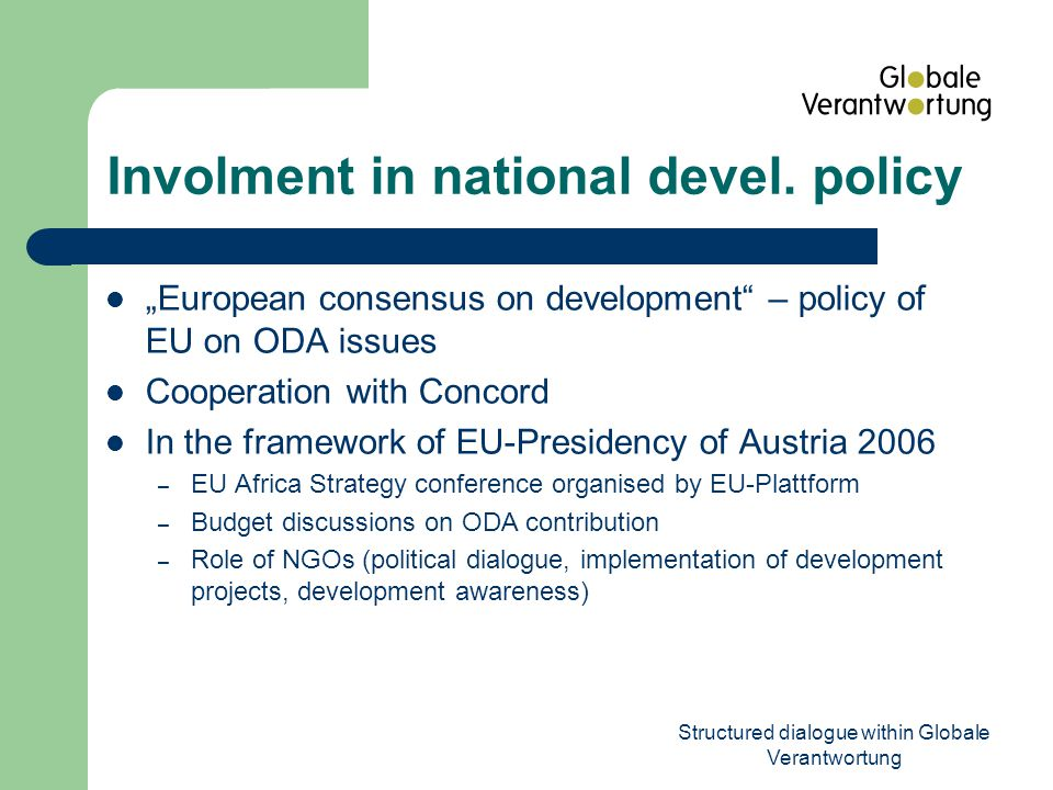 Structured dialogue within Globale Verantwortung Involment in national devel.