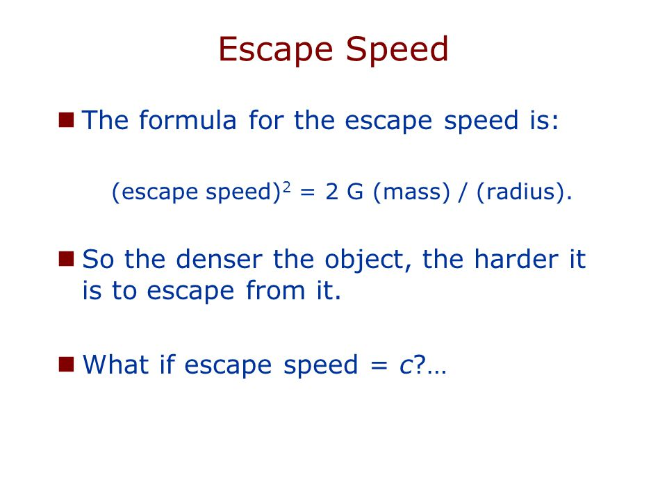Thought Question What happens to the escape speed from an object if you shrink it.