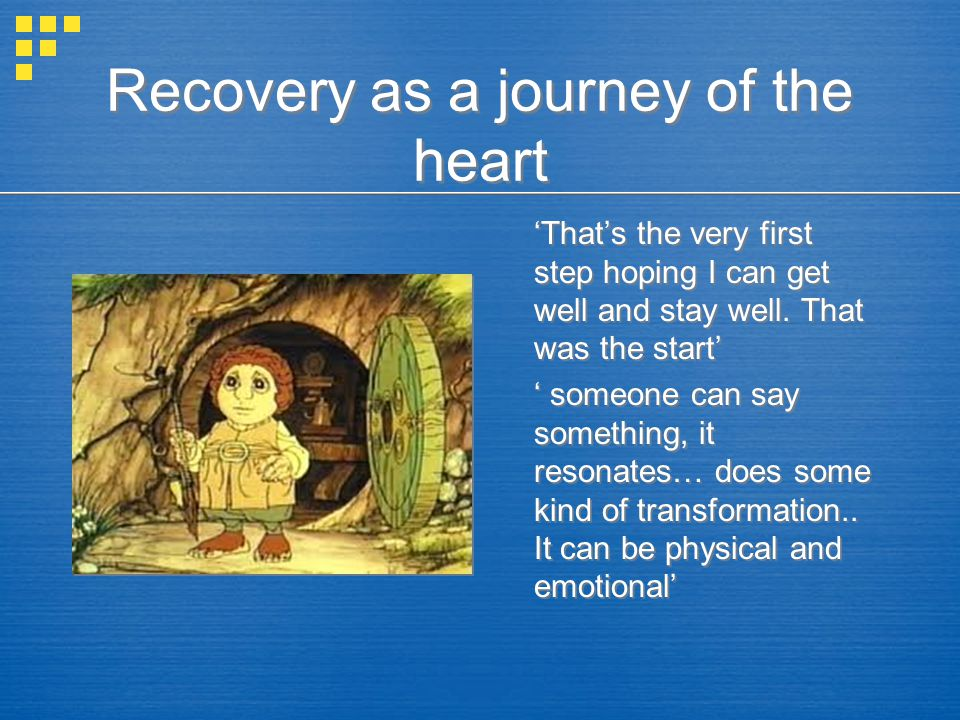 Recovery as a journey of the heart 'That's the very first step hoping I can get well and stay well.