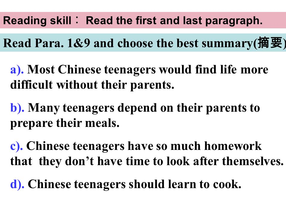 Read Para.1&9 and choose the best summary( 摘要 ). a).