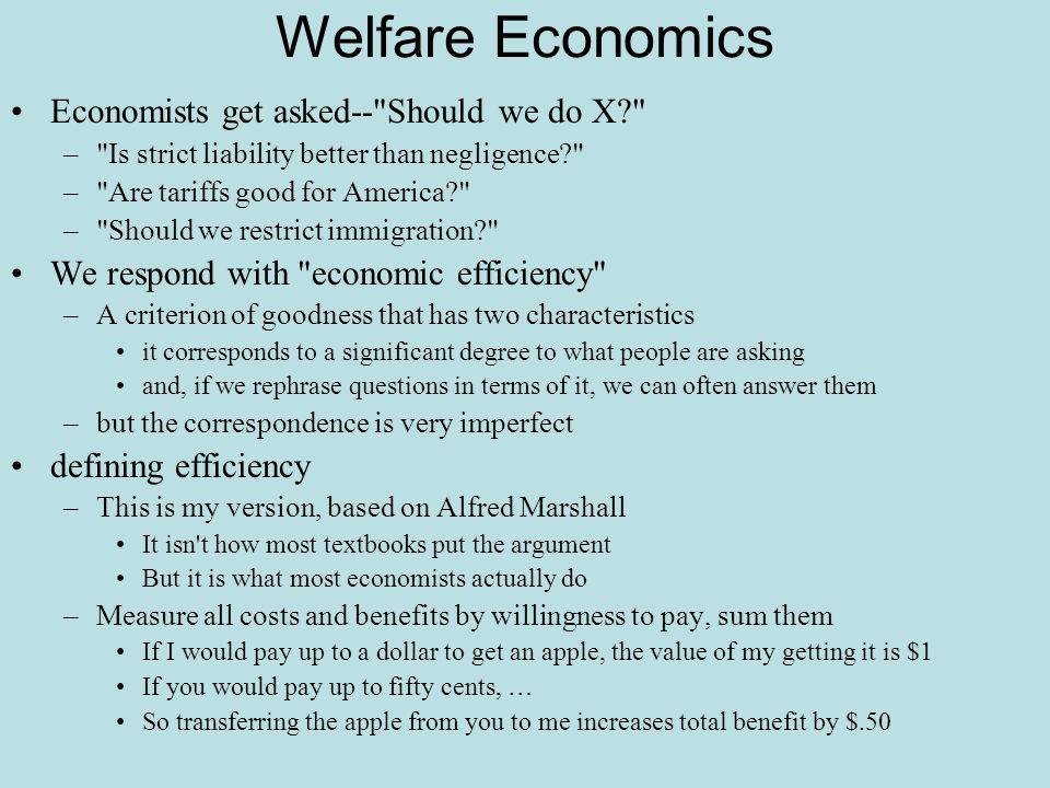 Welfare Economics Economists get asked--