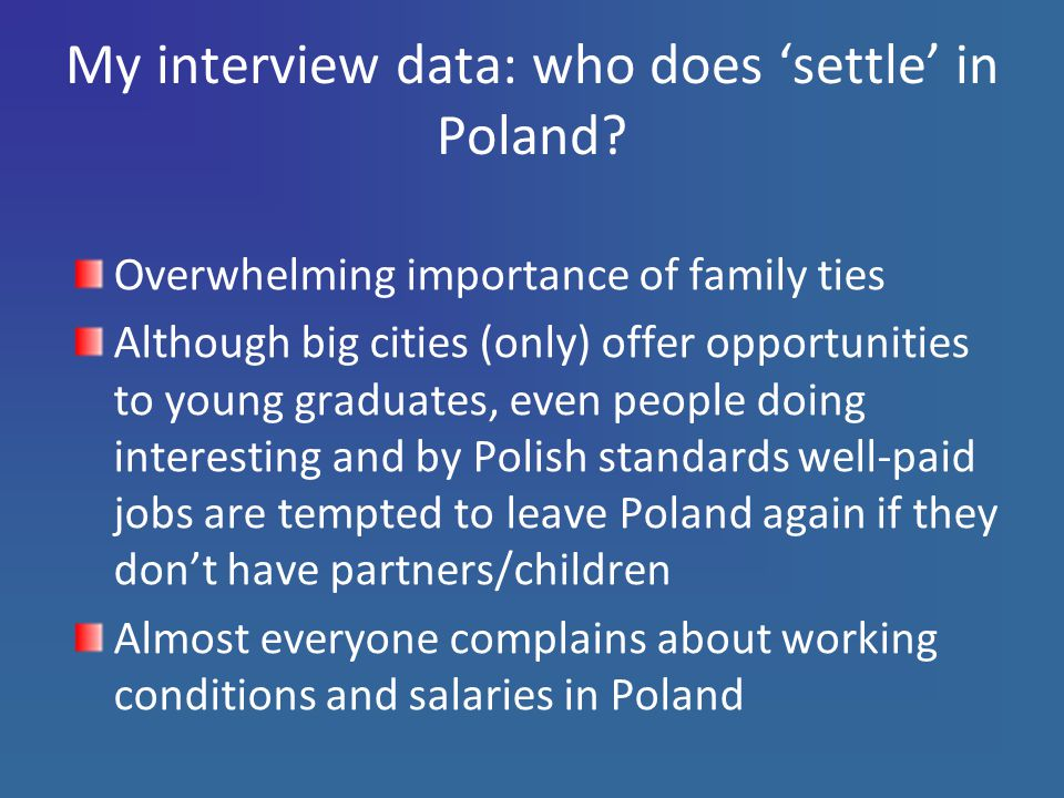 My interview data: who does 'settle' in Poland.