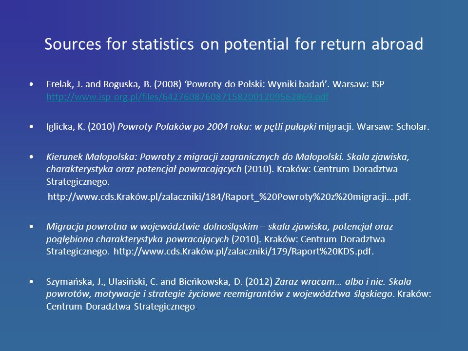 Sources for statistics on potential for return abroad Frelak, J.