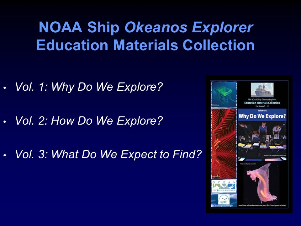 NOAA Ship Okeanos Explorer Education Materials Collection Vol.