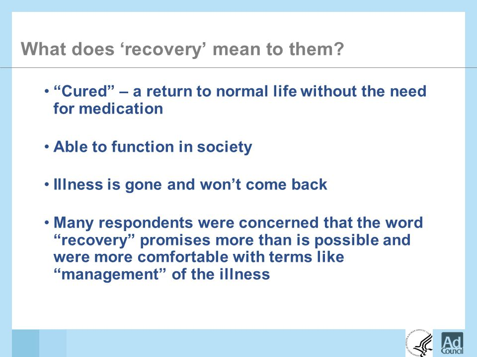 What does 'recovery' mean to them.