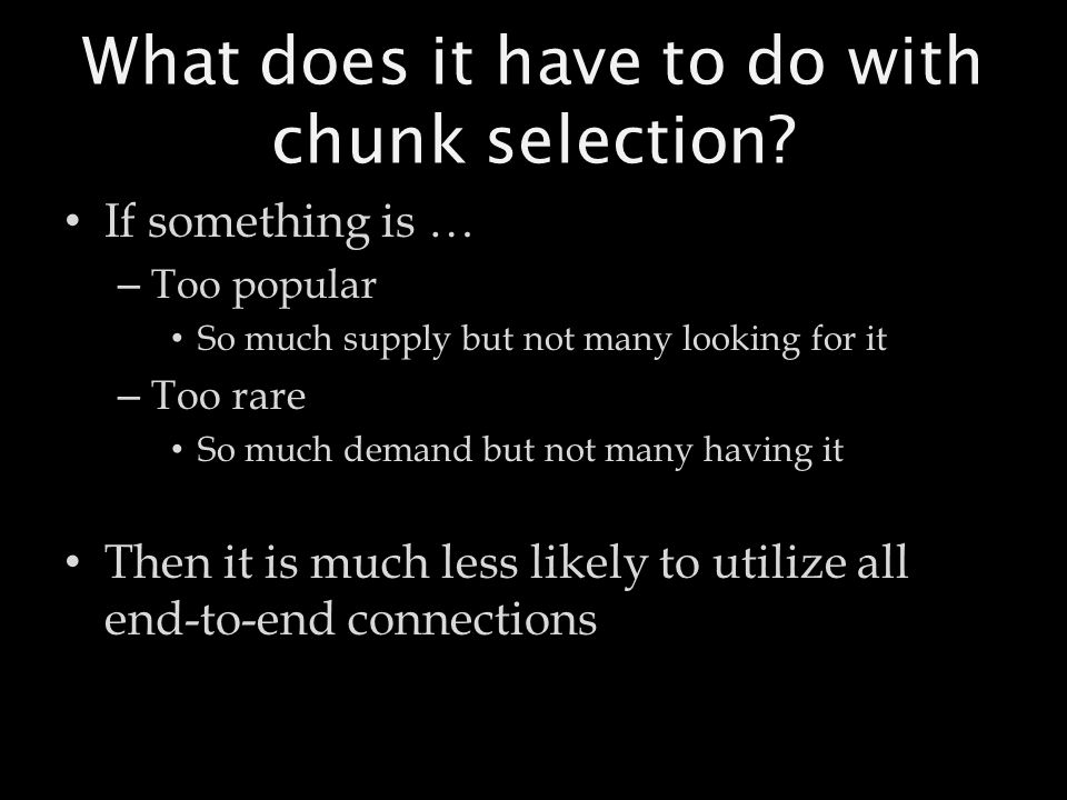 What does it have to do with chunk selection.