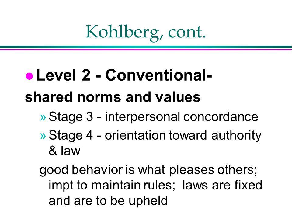 Kohlberg, cont.