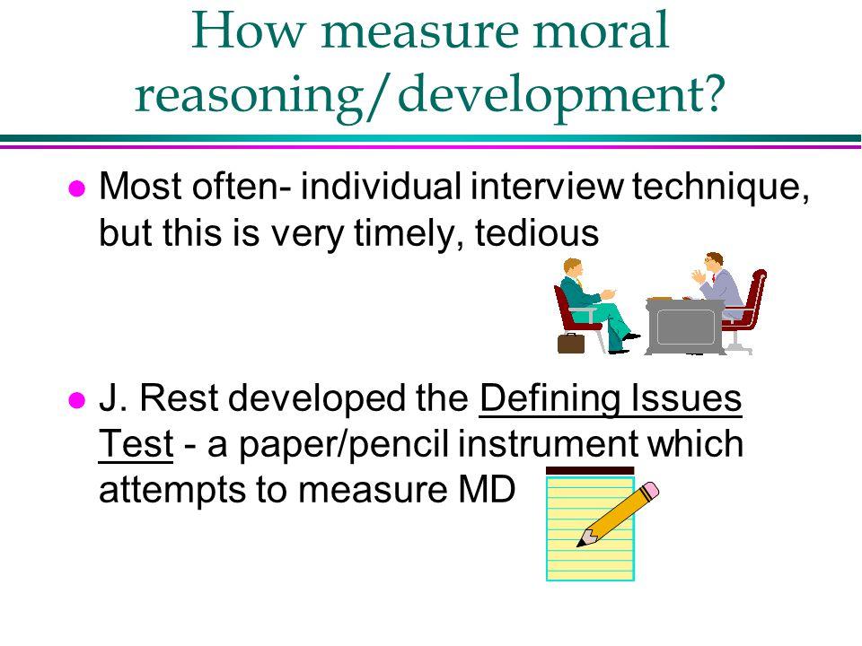How measure moral reasoning/development.