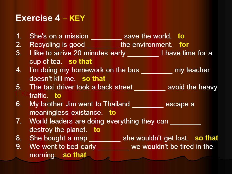 1. Kakvo je 1.She s on a mission ________ save the world.