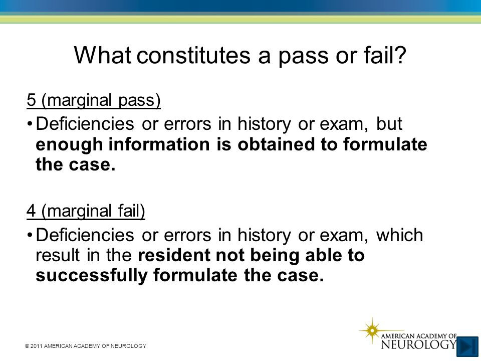 What constitutes a pass or fail.