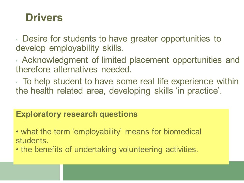 Desire for students to have greater opportunities to develop employability skills.