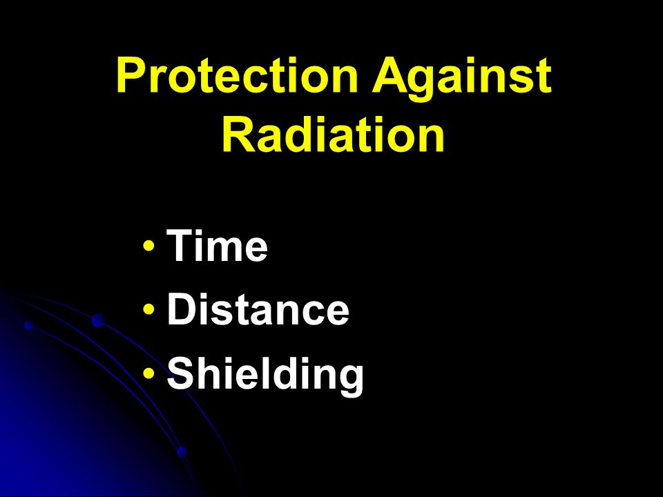 Protection Knowledge Knowledge Recognize your limitations Recognize your limitations Recognize radiation warning labels and shipping labels Recognize radiation warning labels and shipping labels Become familiar with typical radioactive source holders Become familiar with typical radioactive source holders Physical protection methods: Physical protection methods: Time Time Distance Distance Shielding Shielding