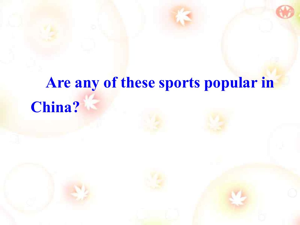 Are any of these sports popular in China?