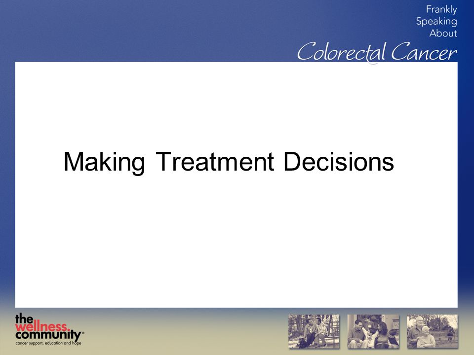 Making Treatment Decisions