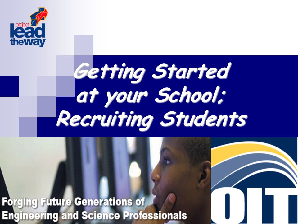 Getting Started at your School; Recruiting Students