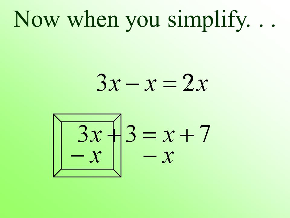 Now when you simplify...