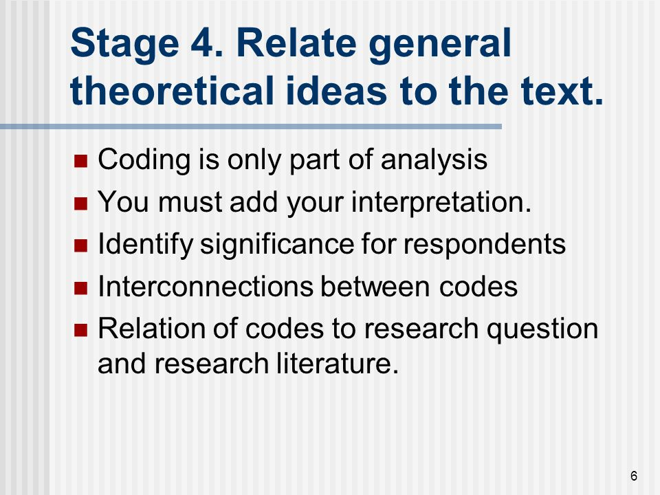 7 Thematic Coding Grounded Theory (Glaser and Strauss + Corbin + Charmaz) Interpretative Phenomenological Analysis (Jonathon Smith) Template analysis (Nigel King) Framework analysis (Ritchie and Lewis) All are types of thematic analysis.