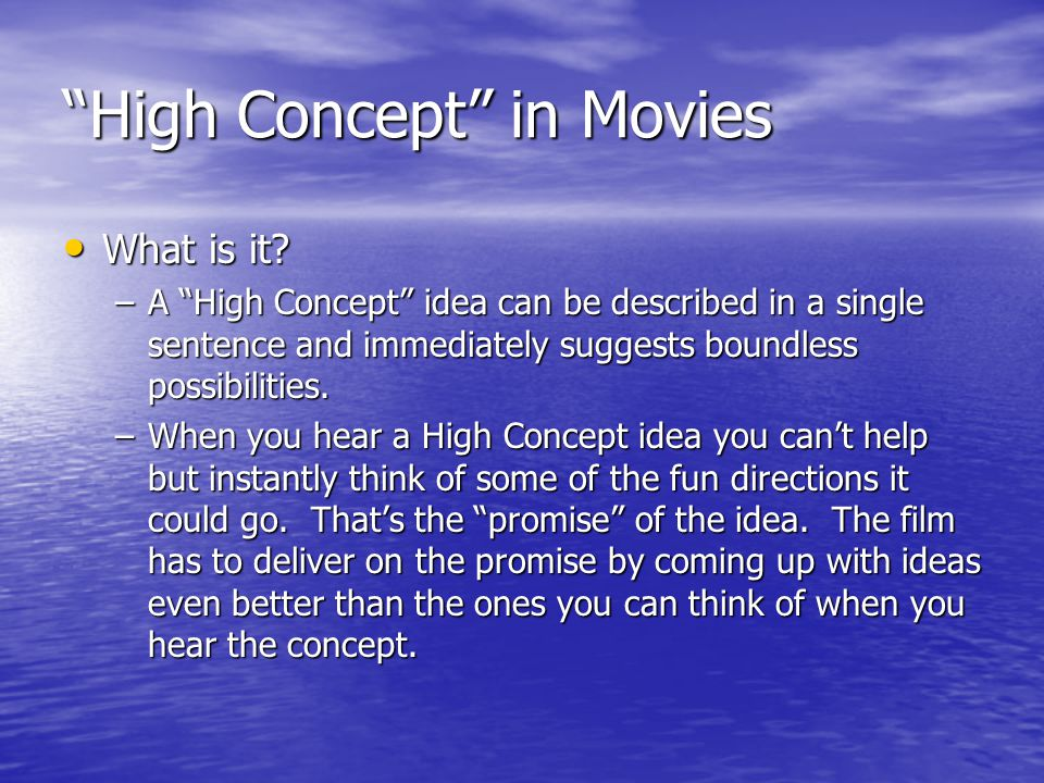 High Concept in Movies What is it. What is it.