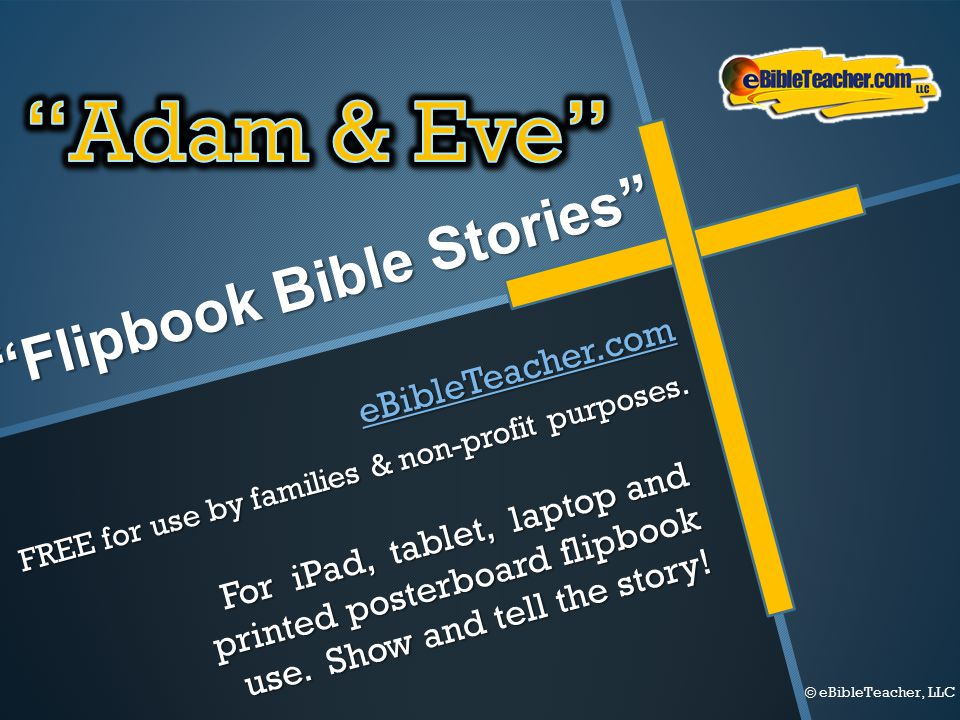 """Flipbook Bible Stories"" For iPad, tablet, laptop and printed posterboard flipbook use. Show and tell the story! eBibleTeacher.com FREE for use by fam"