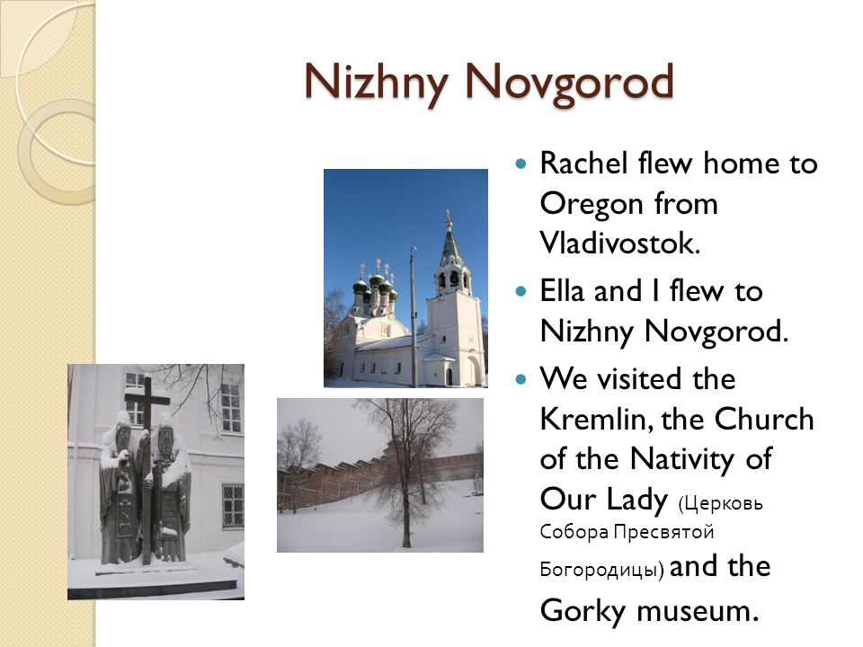 Nizhny Novgorod Rachel flew home to Oregon from Vladivostok.