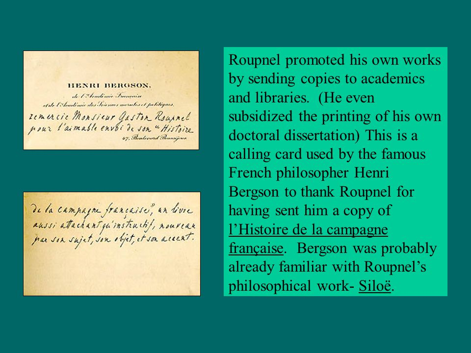 Roupnel promoted his own works by sending copies to academics and libraries.