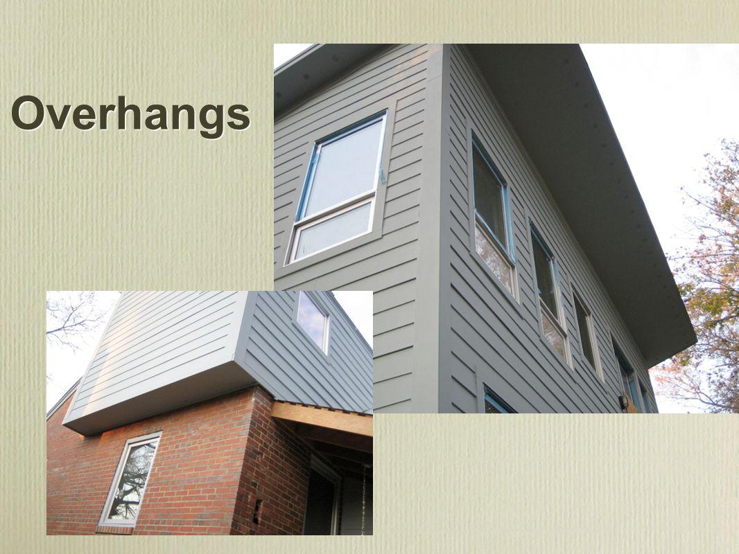 Overhangs