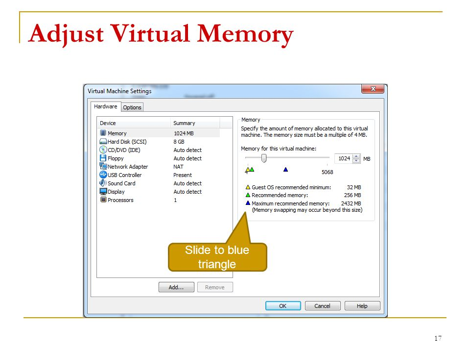 Adjust Virtual Memory 17 Slide to blue triangle