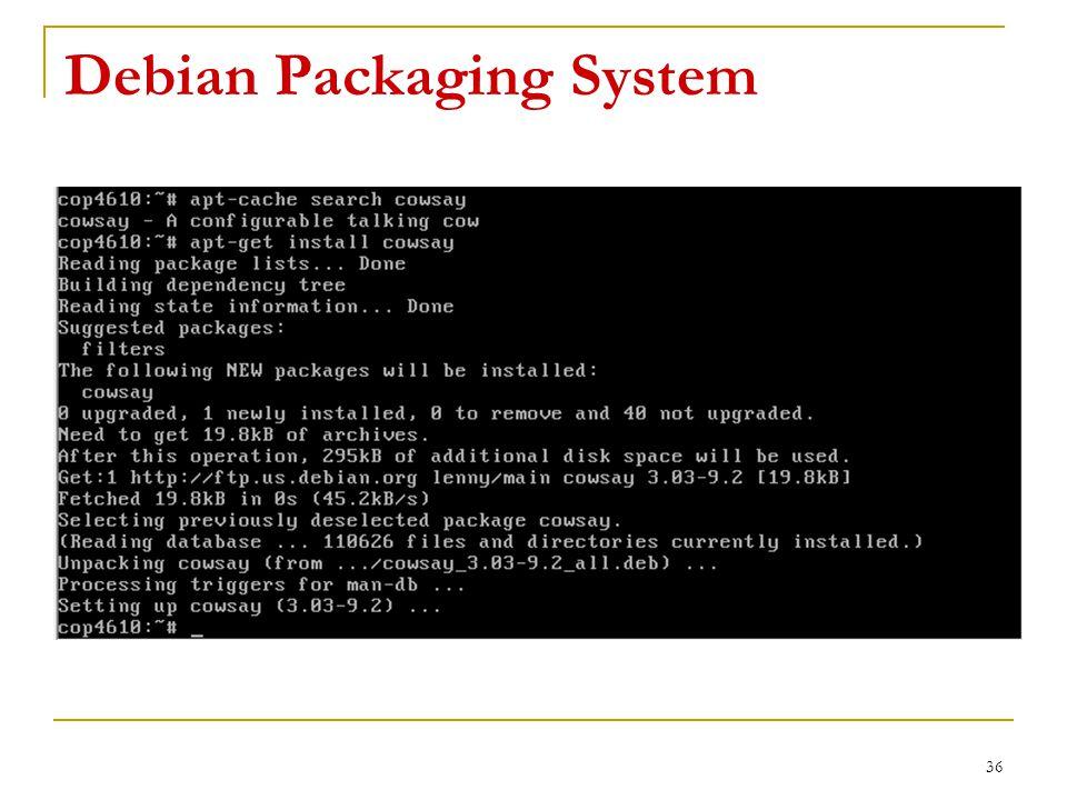 Debian Packaging System 36