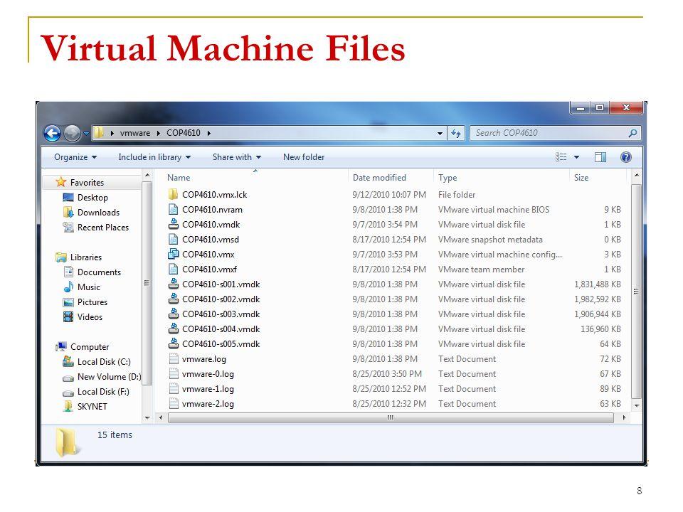 Virtual Machine Files 8