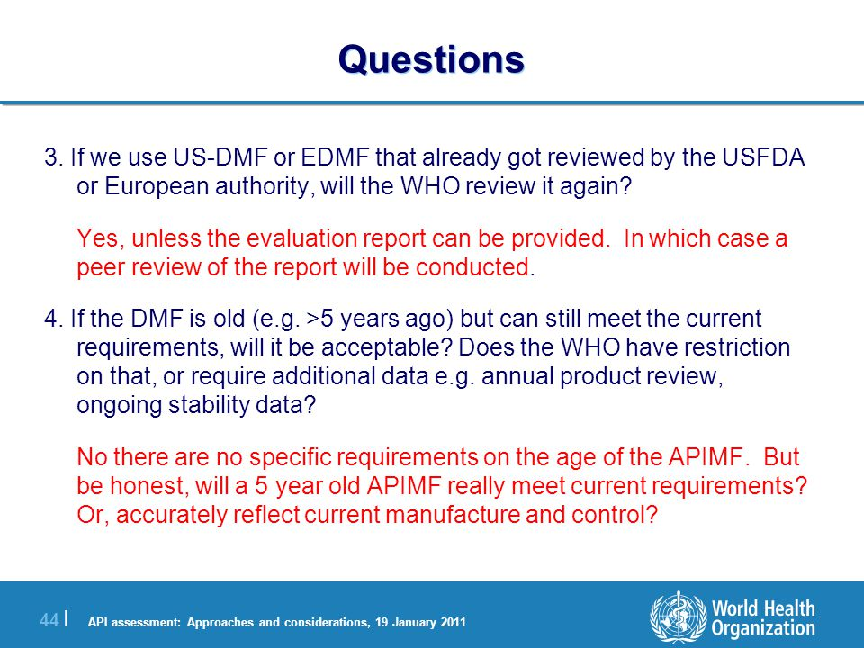 API assessment: Approaches and considerations, 19 January 2011 44 | Questions 3.