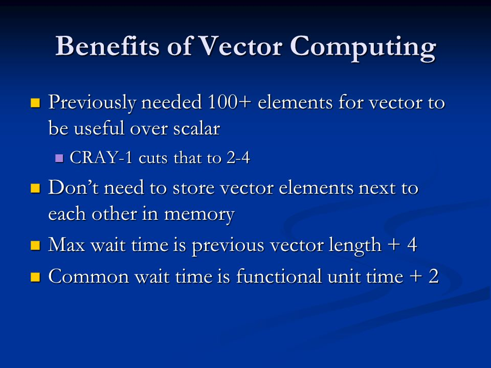 Vector Benefits Continued