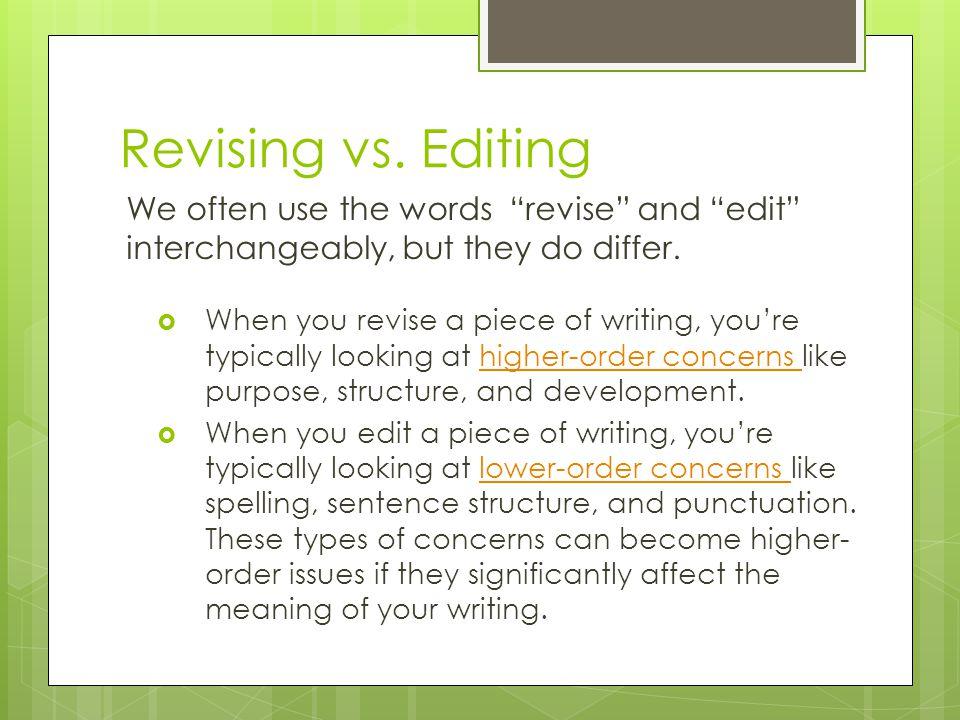 Revising vs.