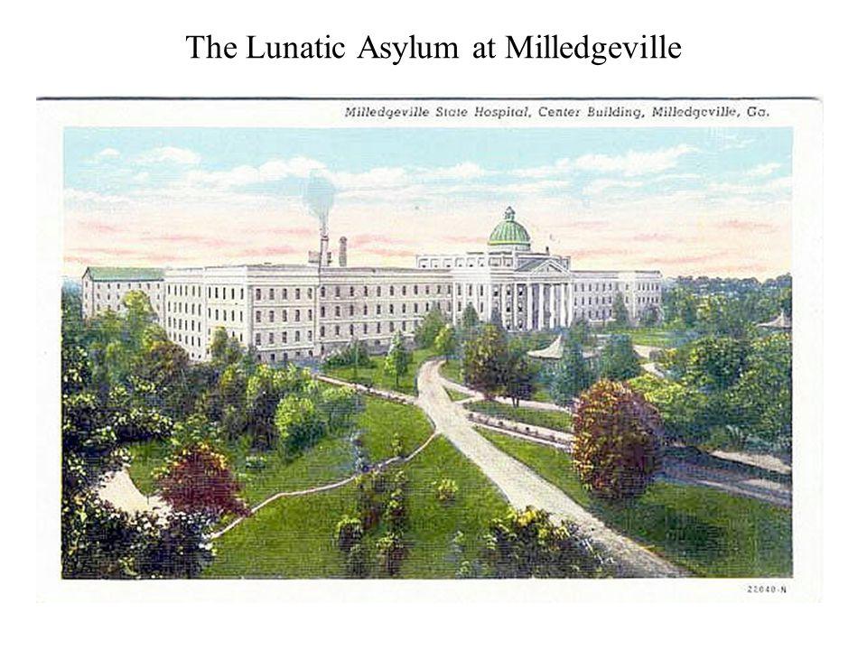 The Lunatic Asylum at Milledgeville