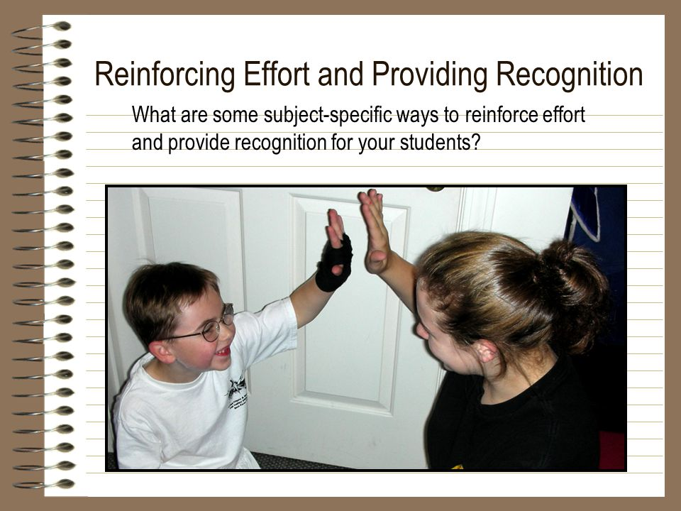 What are some subject-specific ways to reinforce effort and provide recognition for your students?