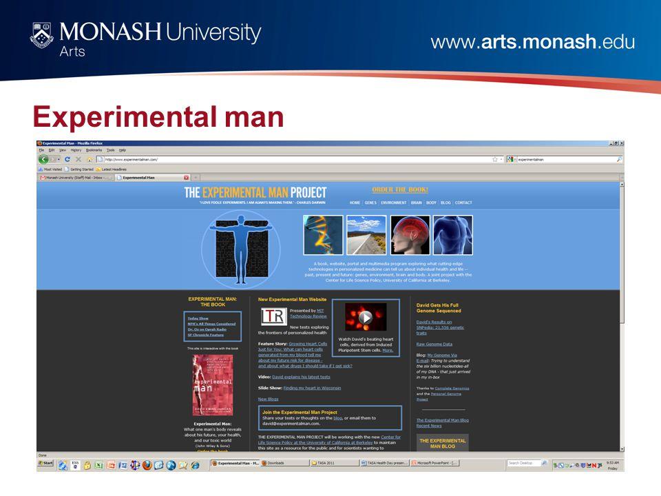 Experimental man