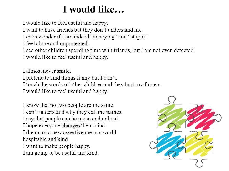I would like… I would like to feel useful and happy.