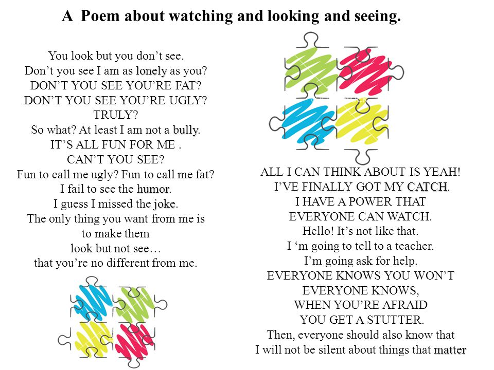 A Poem about watching and looking and seeing.You look but you don't see.