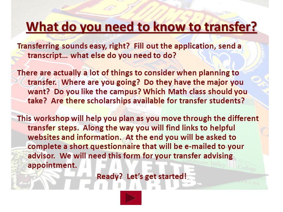 What do you need to know to transfer.Transferring sounds easy, right.