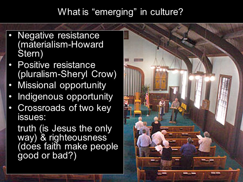 www.earlcreps.com What is emerging in culture.