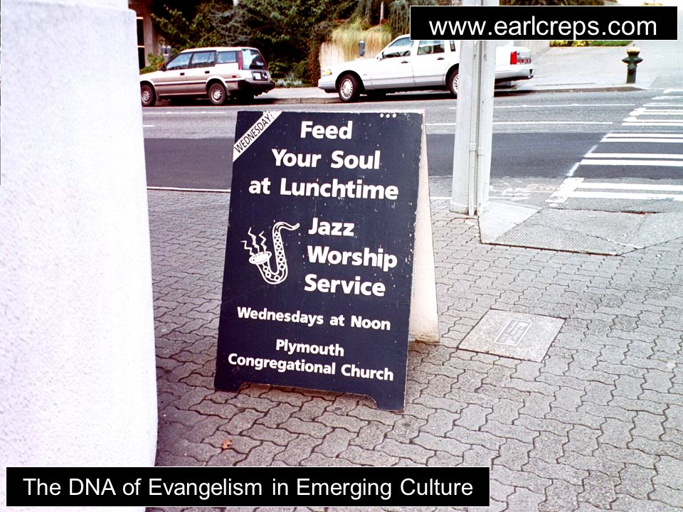 www.earlcreps.com The DNA of Evangelism in Emerging Culture www.earlcreps.com
