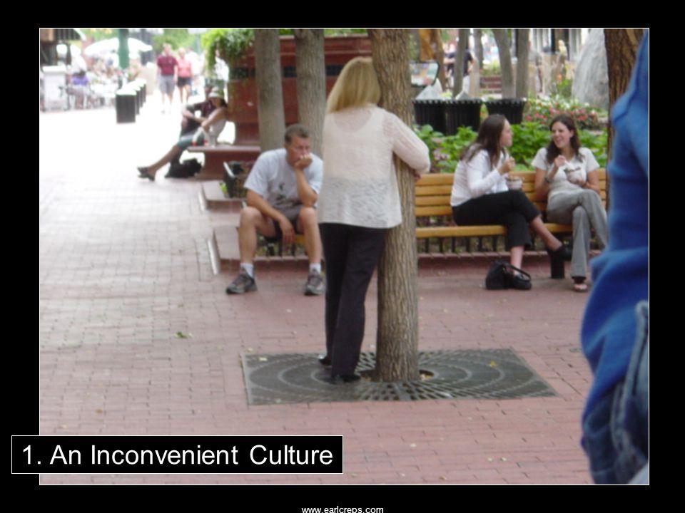 1. An Inconvenient Culture