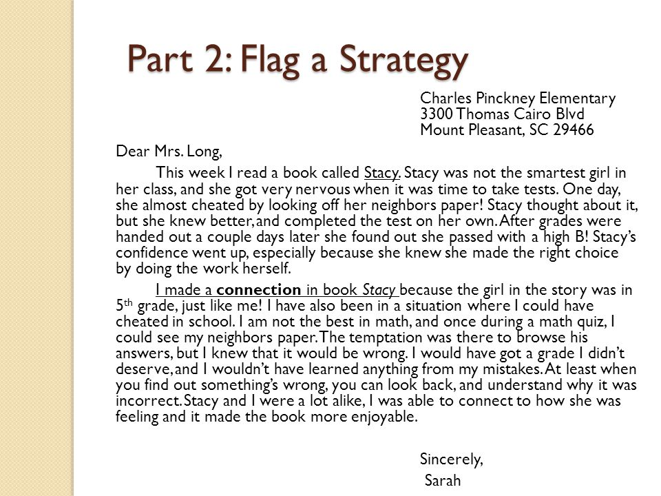 Part 2: Flag a Strategy or Sentence Starter Flag a Strategy ◦ Connect ◦ Question ◦ Infer/Predict ◦ Monitor for Meaning and Clarify ◦ Evaluate ◦ Author's Craft Sentence Starter