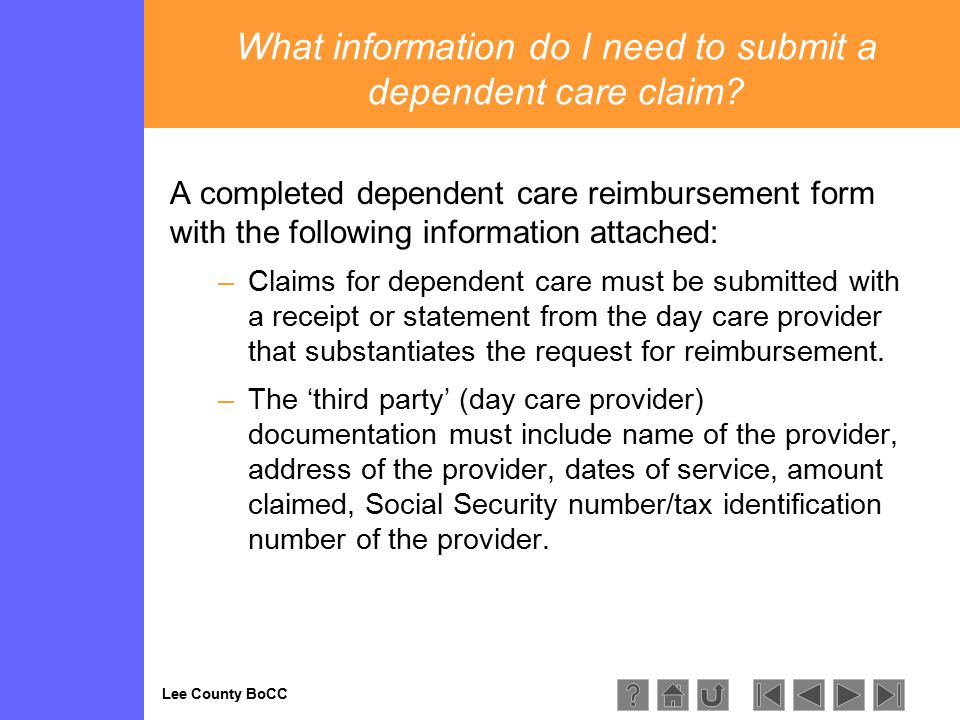 Lee County BoCC What information do I need to submit a dependent care claim.