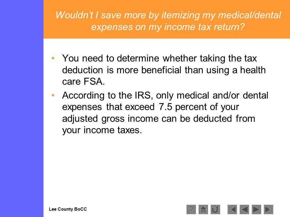 Lee County BoCC Wouldn't I save more by itemizing my medical/dental expenses on my income tax return.