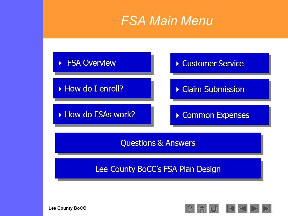 Lee County BoCC  How do FSAs work? How do FSAs work? How do FSAs work?  How do FSAs work? How do FSAs work? How do FSAs work?  Common Expenses Comm