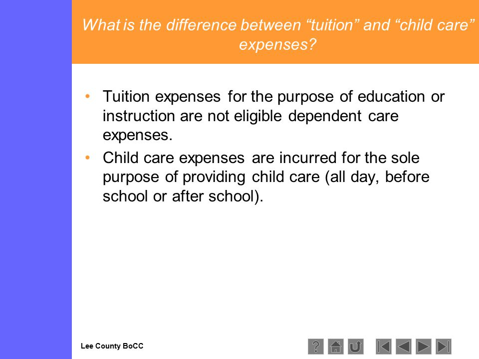 Lee County BoCC What is the difference between tuition and child care expenses.
