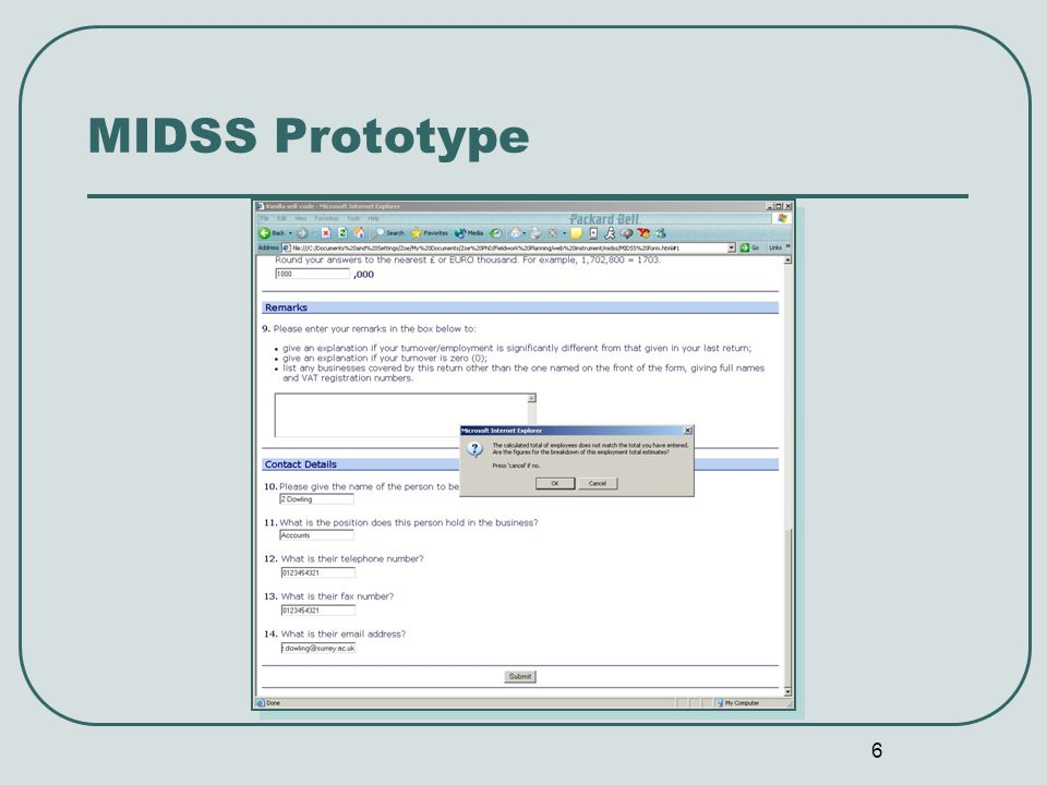 6 MIDSS Prototype
