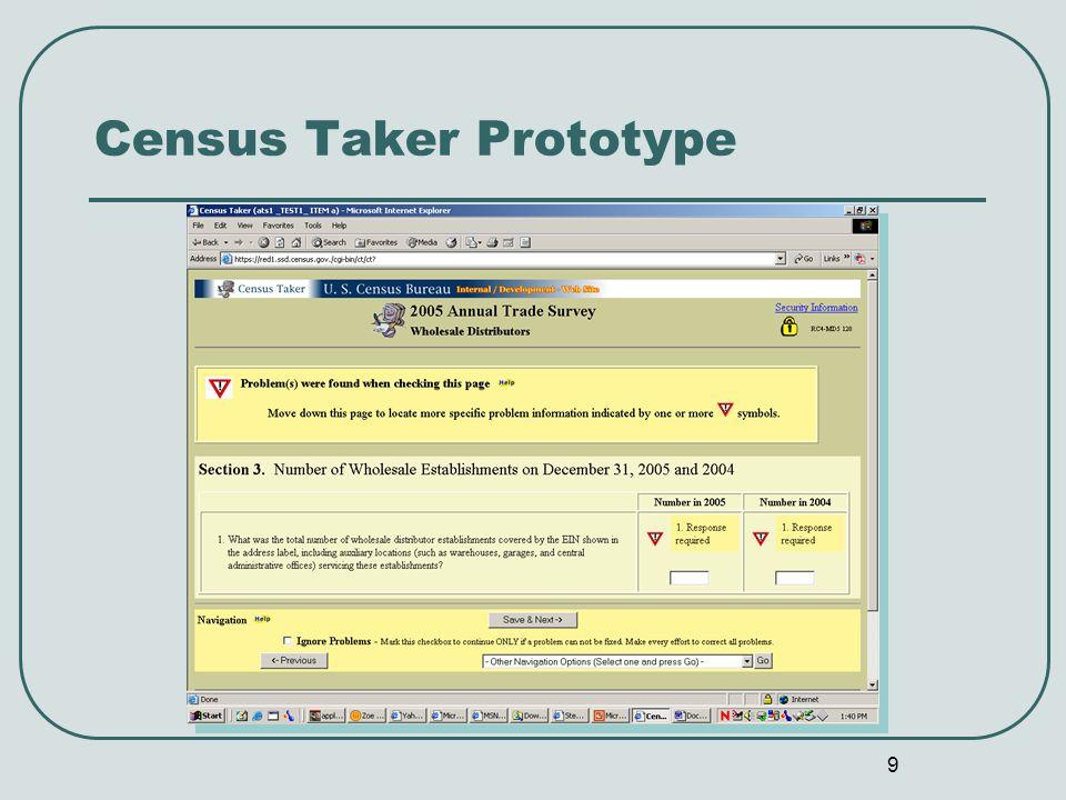 9 Census Taker Prototype