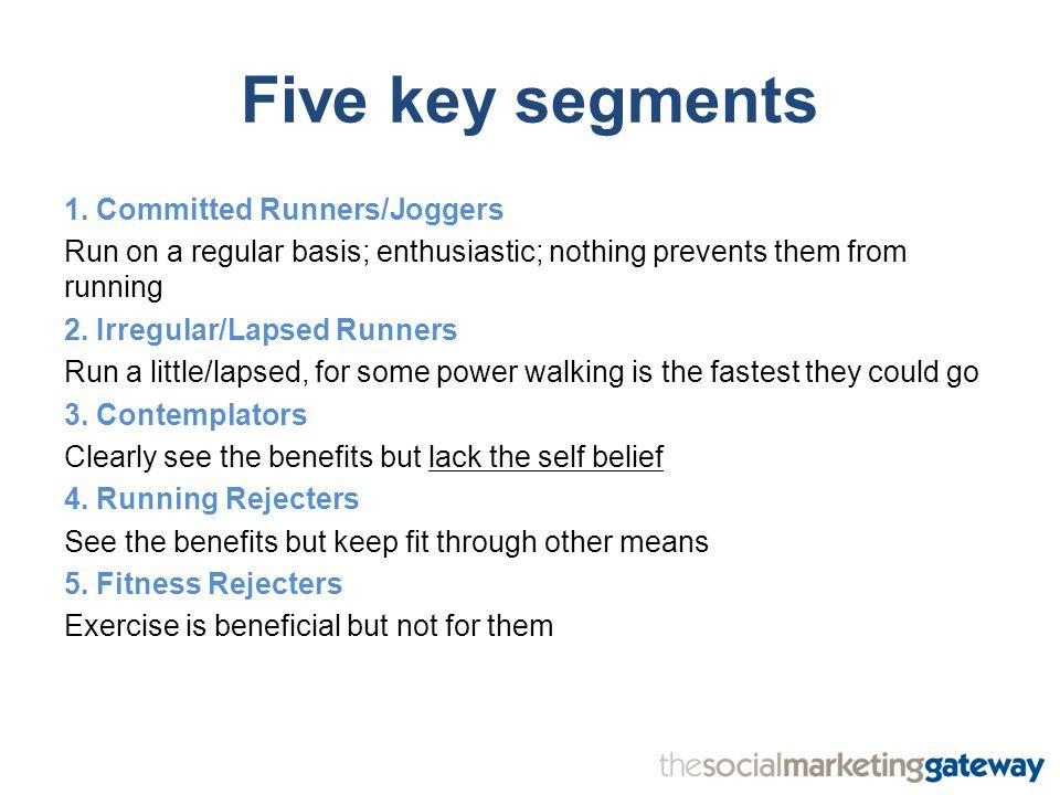 Five key segments 1.