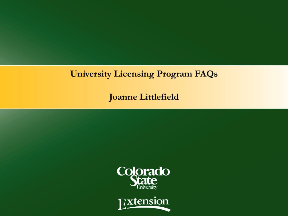 University Licensing Program FAQs Joanne Littlefield